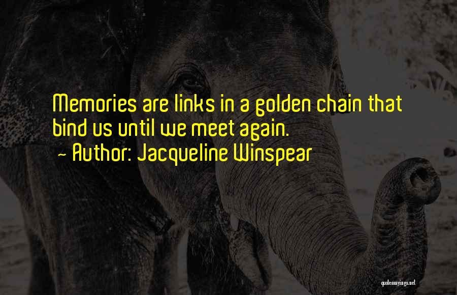 Jacqueline Winspear Quotes 2235185