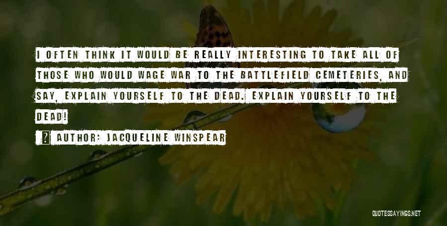 Jacqueline Winspear Quotes 291480