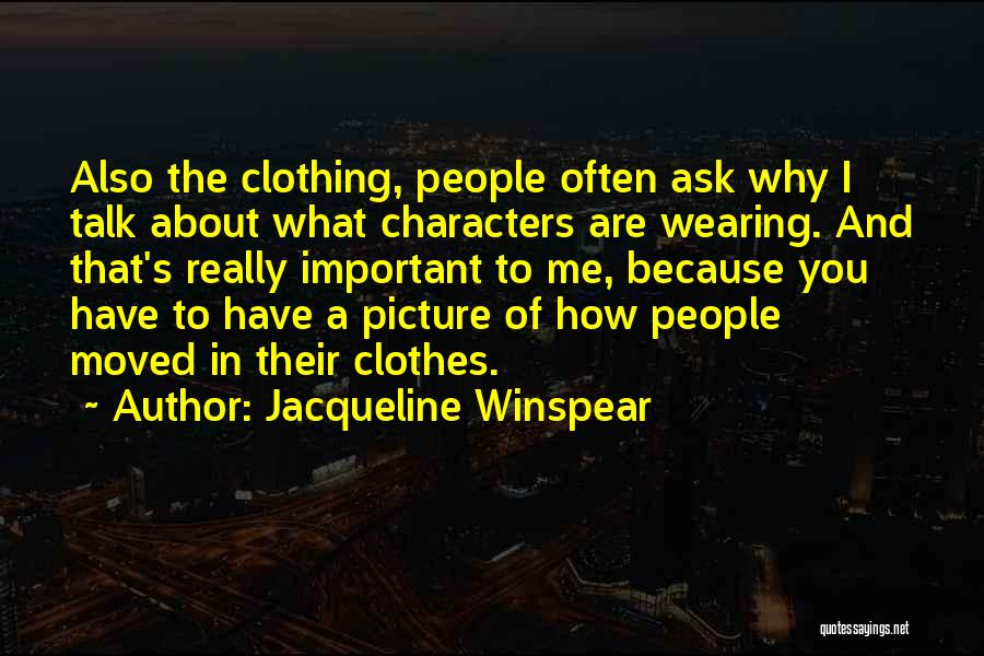 Jacqueline Winspear Quotes 293047
