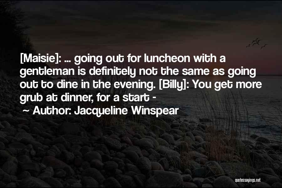 Jacqueline Winspear Quotes 525464