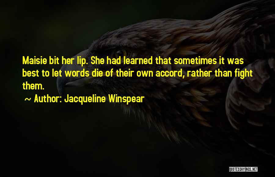 Jacqueline Winspear Quotes 607017