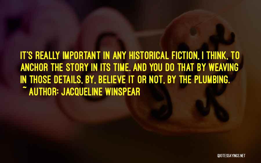 Jacqueline Winspear Quotes 770651