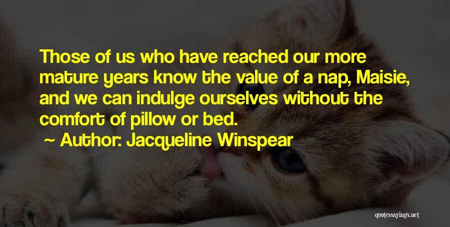 Jacqueline Winspear Quotes 83865