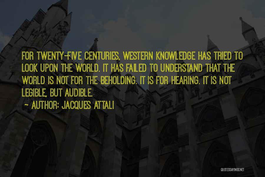 Jacques Attali Quotes 1187114
