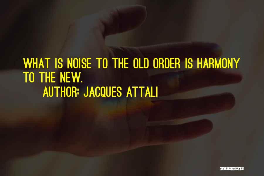 Jacques Attali Quotes 435986
