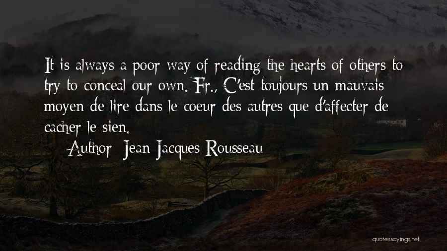 Jacques Coeur Quotes By Jean-Jacques Rousseau