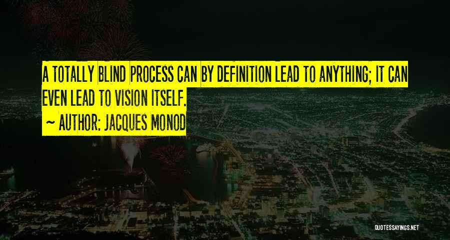 Jacques Monod Quotes 136220