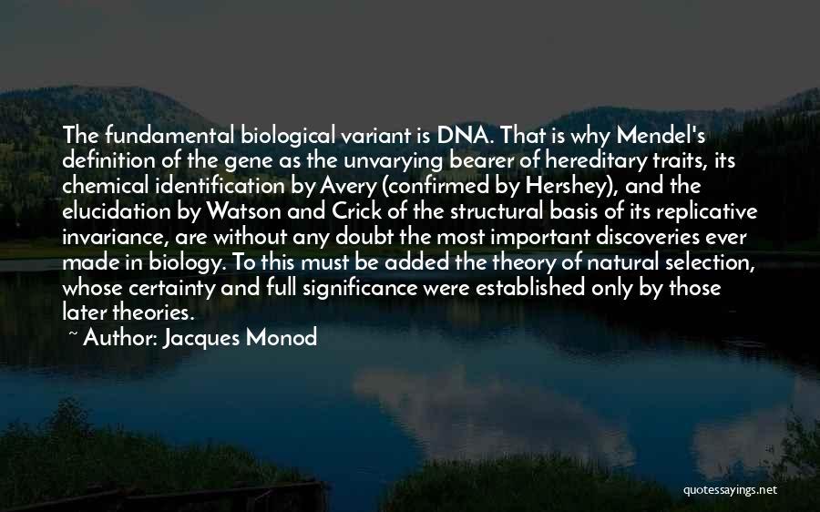 Jacques Monod Quotes 1677875