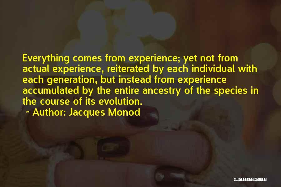 Jacques Monod Quotes 1701756