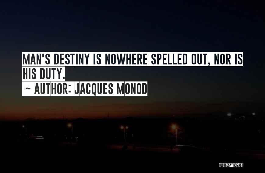 Jacques Monod Quotes 332839