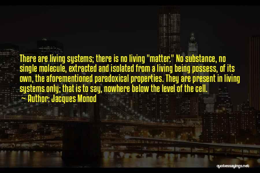 Jacques Monod Quotes 561862