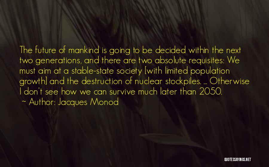 Jacques Monod Quotes 564348
