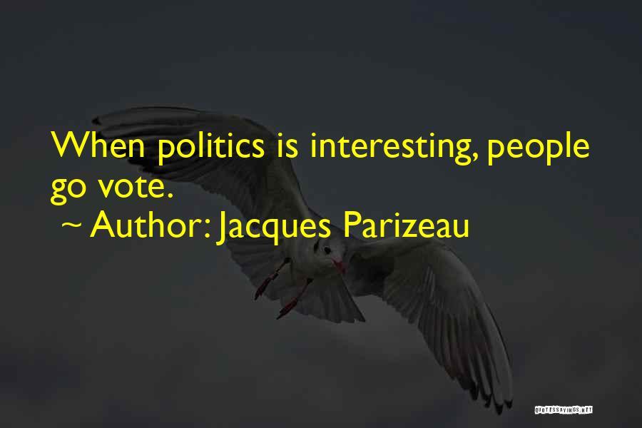 Jacques Parizeau Quotes 1124179
