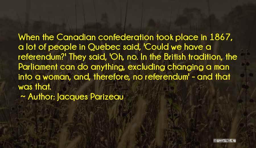 Jacques Parizeau Quotes 127421