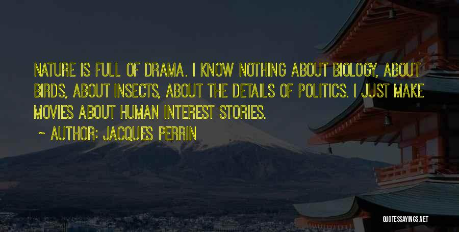 Jacques Perrin Quotes 1876297