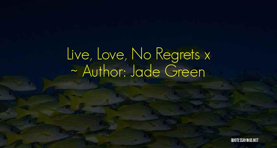 Jade Green Quotes 1280802
