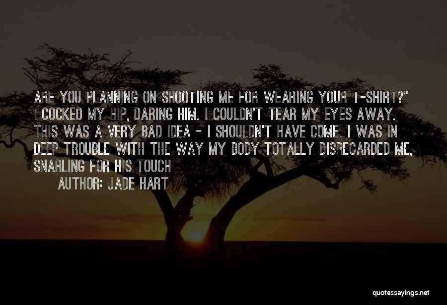 Jade Hart Quotes 2207641