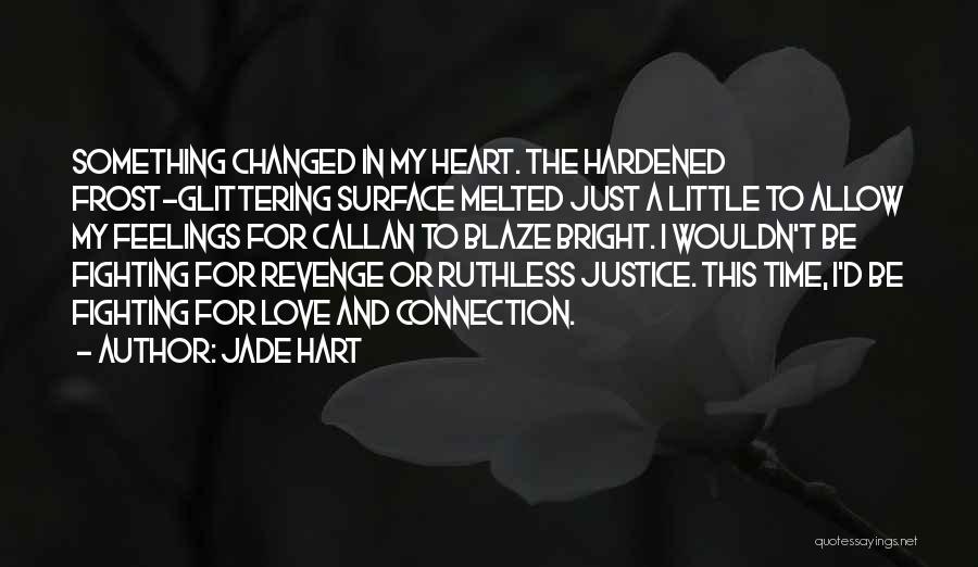 Jade Hart Quotes 658273