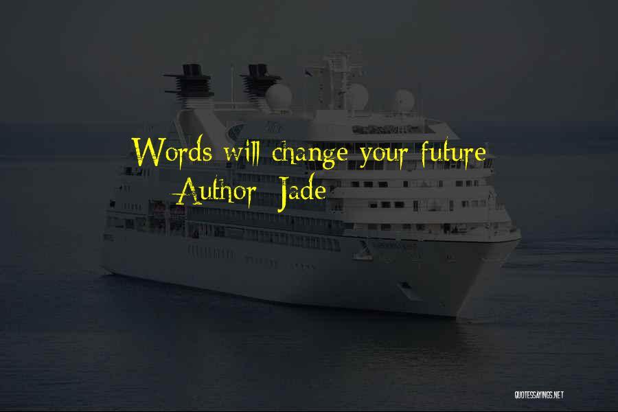Jade Quotes 1441408