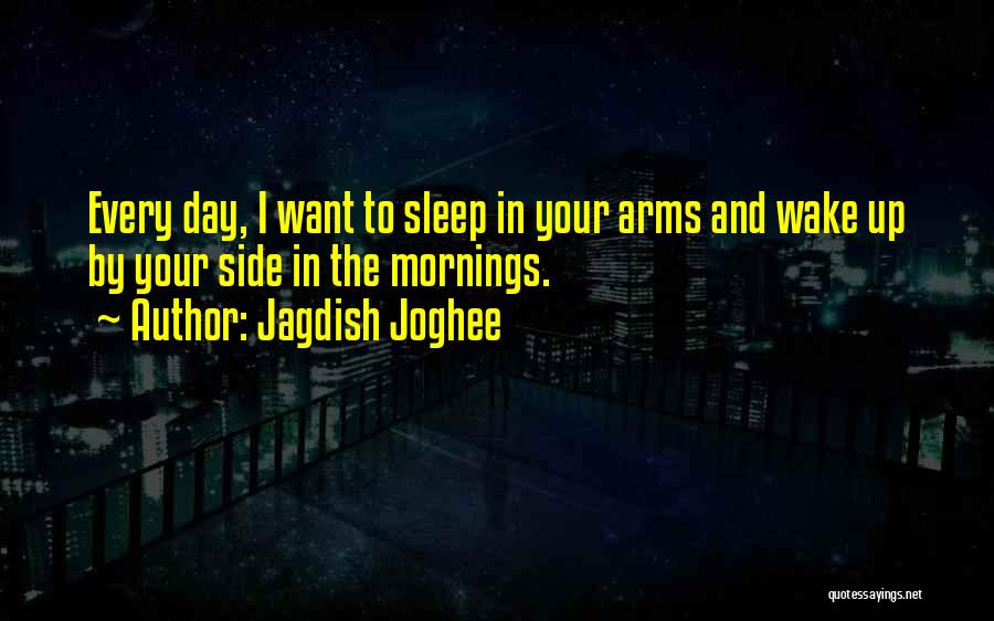 Jagdish Joghee Quotes 1707110