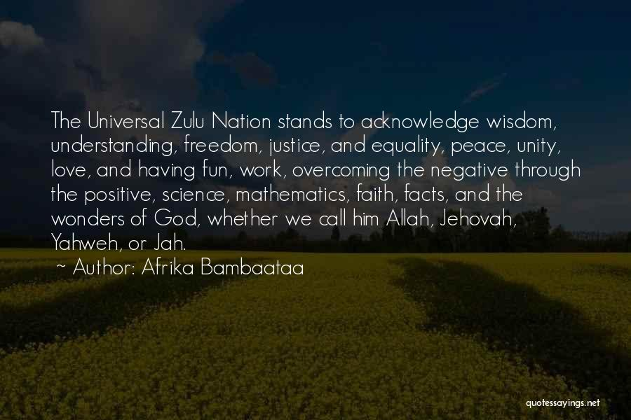 Jah Love Quotes By Afrika Bambaataa
