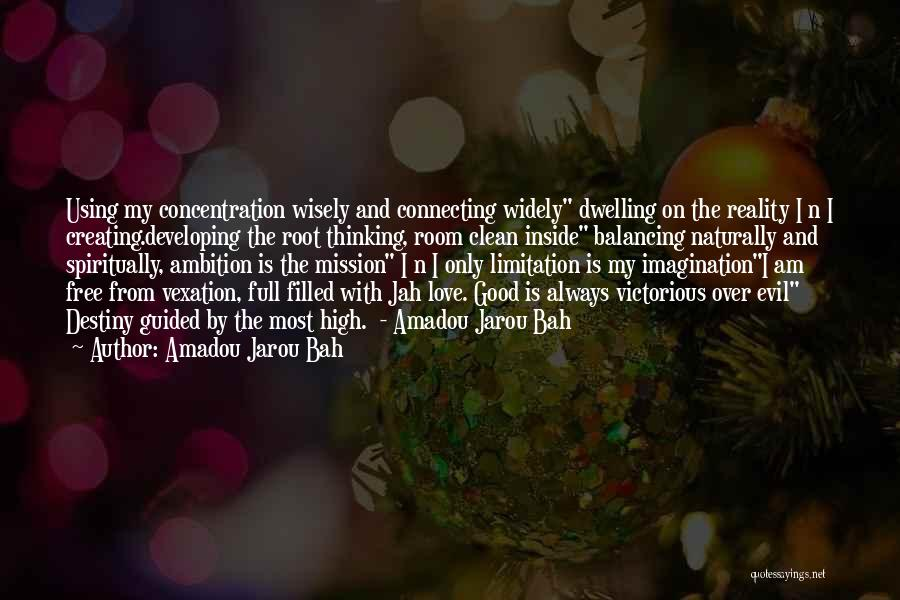 Jah Love Quotes By Amadou Jarou Bah