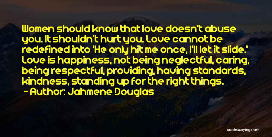Jahmene Douglas Quotes 1785163