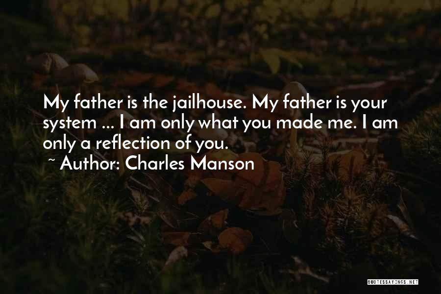 Jailhouse Quotes By Charles Manson