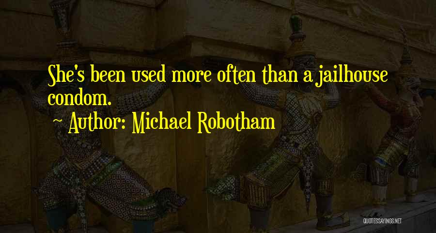 Jailhouse Quotes By Michael Robotham