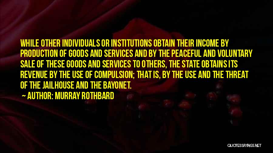 Jailhouse Quotes By Murray Rothbard