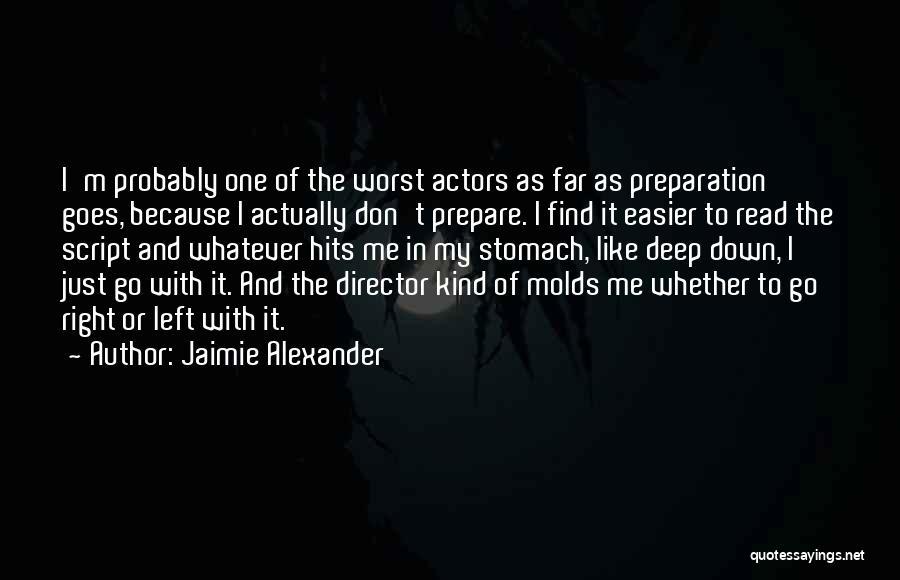 Jaimie Alexander Quotes 1652019