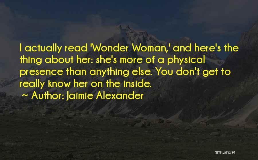 Jaimie Alexander Quotes 241478