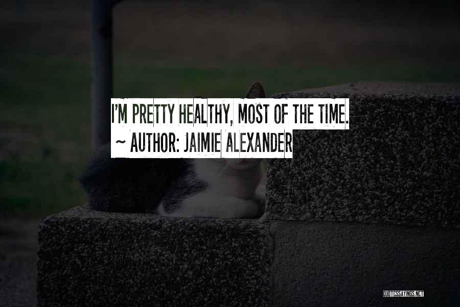 Jaimie Alexander Quotes 292295