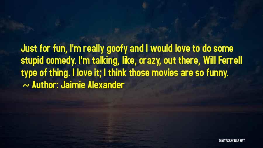 Jaimie Alexander Quotes 324588