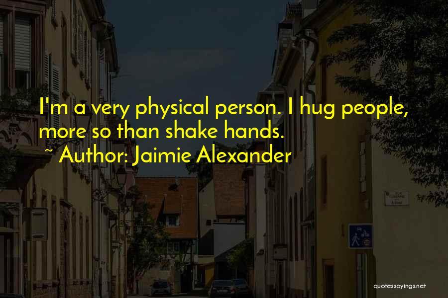 Jaimie Alexander Quotes 635162