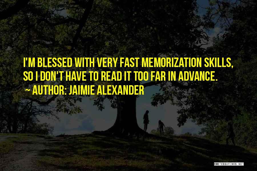 Jaimie Alexander Quotes 933854