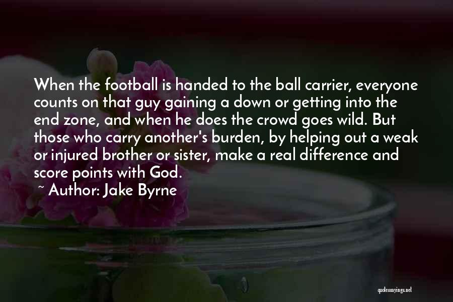 Jake Byrne Quotes 1635268