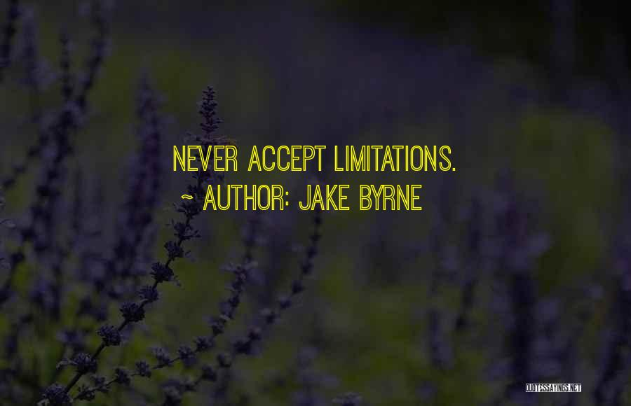 Jake Byrne Quotes 225605