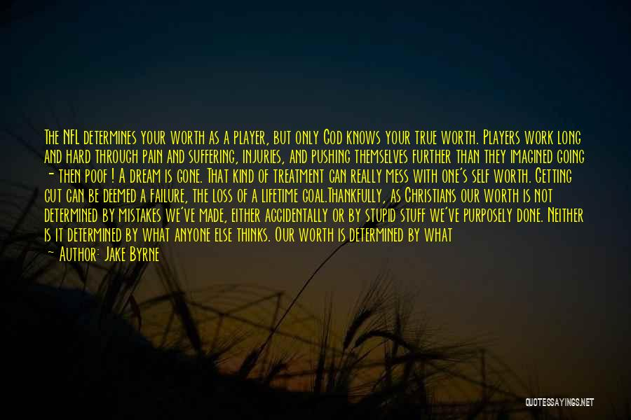 Jake Byrne Quotes 511127
