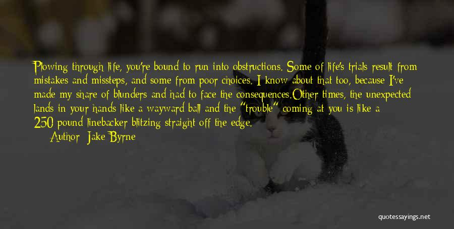 Jake Byrne Quotes 920119