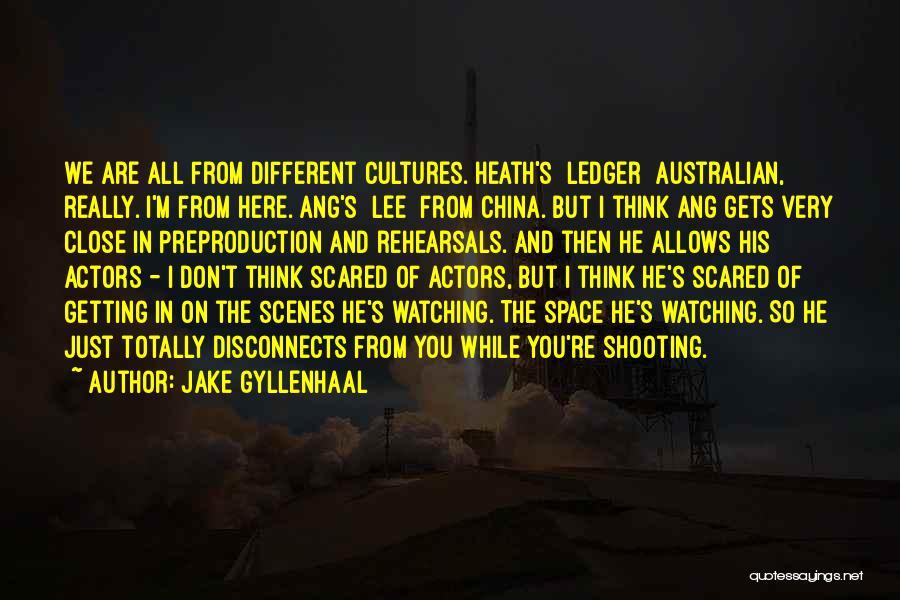 Jake Gyllenhaal Quotes 1015866