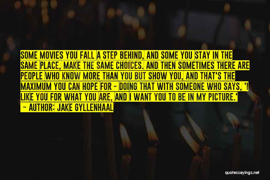 Jake Gyllenhaal Quotes 1066202