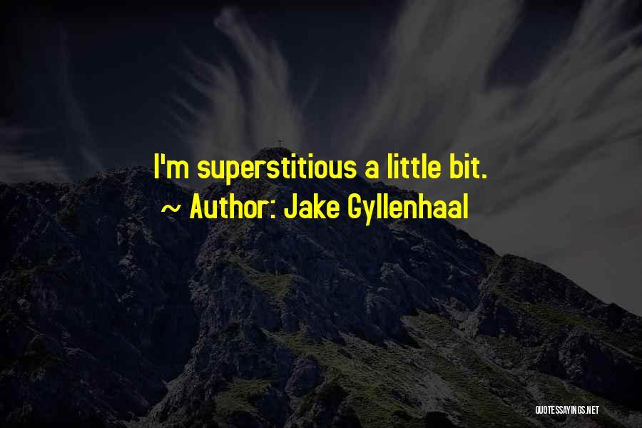 Jake Gyllenhaal Quotes 1202652