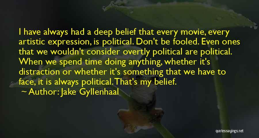 Jake Gyllenhaal Quotes 130862