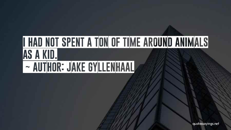 Jake Gyllenhaal Quotes 1331991