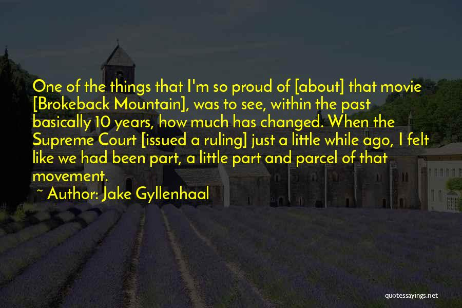 Jake Gyllenhaal Quotes 133470