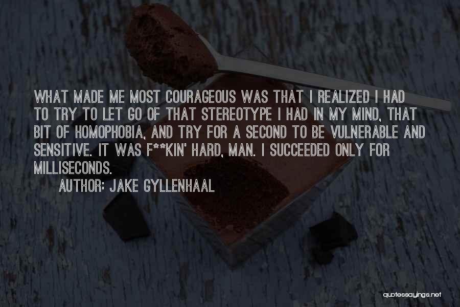 Jake Gyllenhaal Quotes 1380857