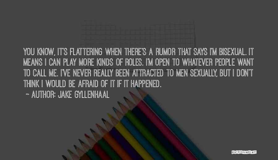 Jake Gyllenhaal Quotes 1497491