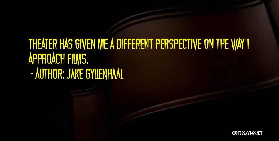 Jake Gyllenhaal Quotes 1783076
