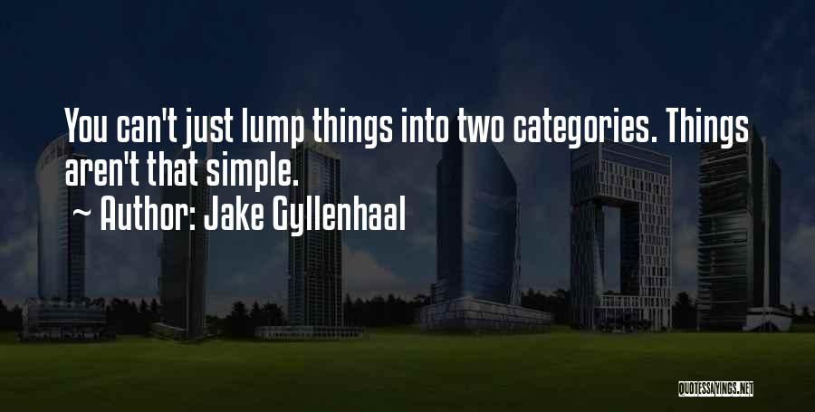 Jake Gyllenhaal Quotes 1912023